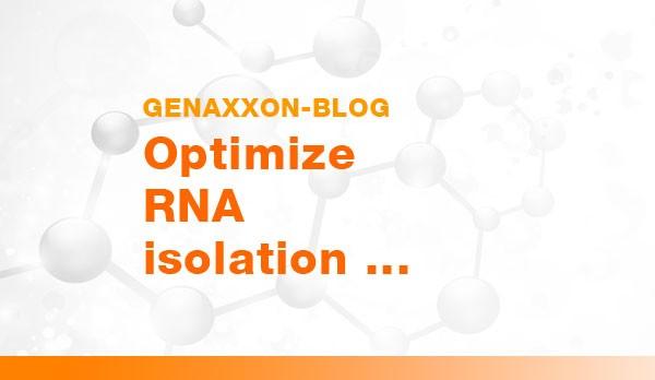 genaxxon-blog-start-optimize-RNA-isolation